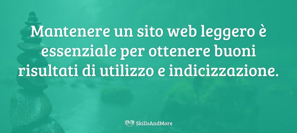 Mantenere un sito leggero è essenziale per migliorare l'usabilità e l'indicizzazione