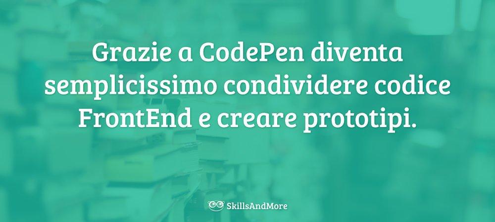 CodePen è un incredibile strumento per creare prototipi FrontEnd