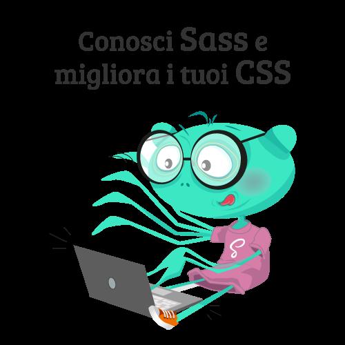 Conosci Sass e migliora i tuoi CSS
