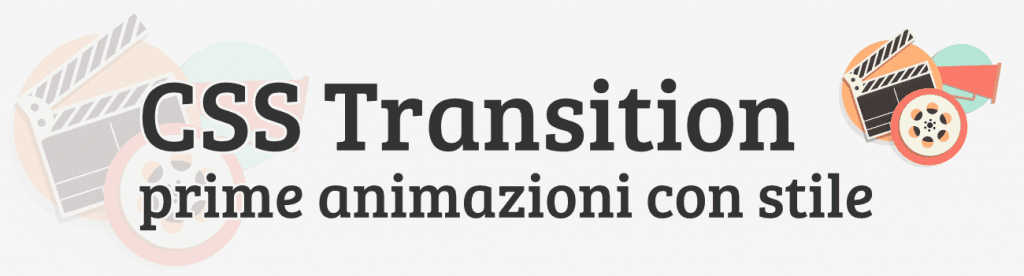 Crea animazioni con le CSS Transition