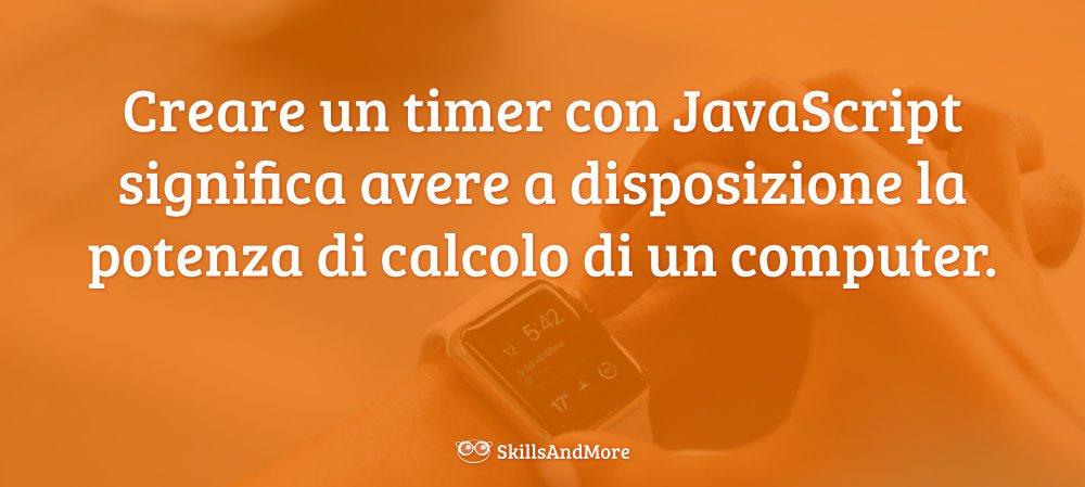Sfruttare la potenza di calcolo di un computer per creare un timer in JavaScript è sicuramente una mossa intelligente.