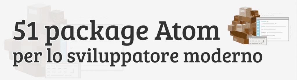 51 package Atom per lo sviluppatore moderno