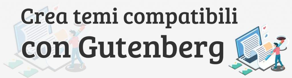 Rendi il tuo tema compatibile con Gutenberg