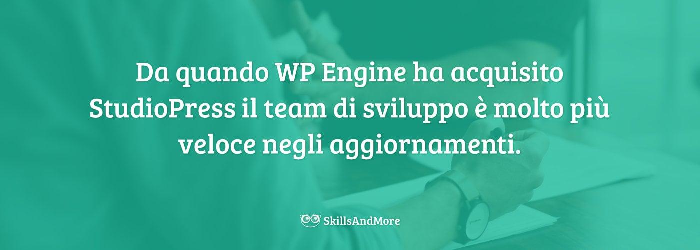 Da quando WP Engine ha acquisito StudioPress il team di sviluppo è molto più veloce negli aggiornamenti.